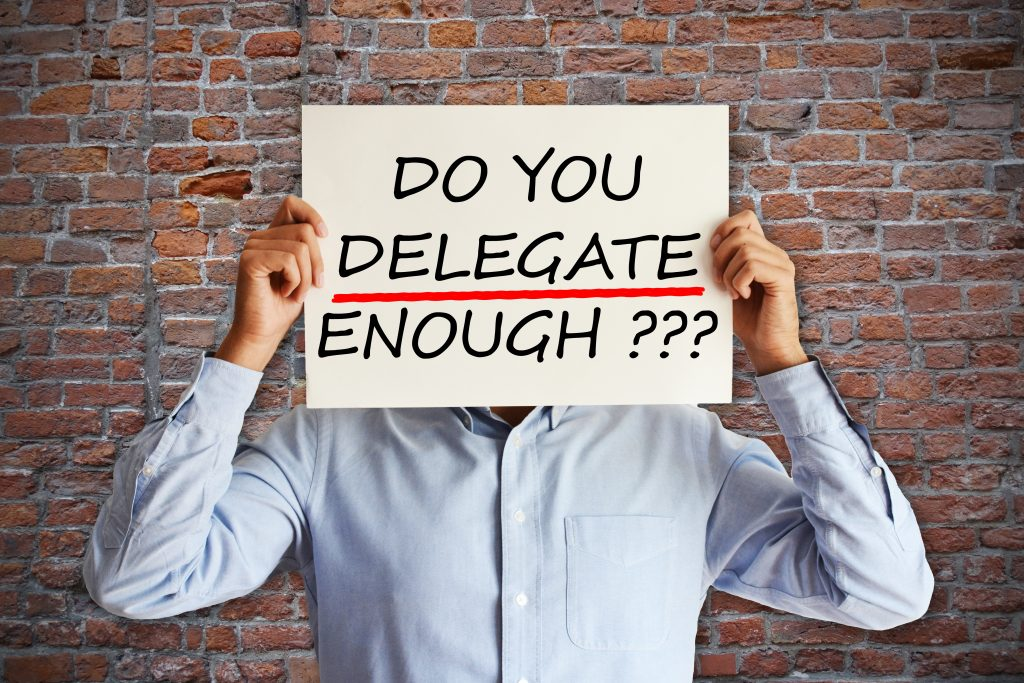 Do You Delegate Enough?